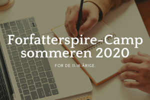 Forfatterspire camp sommeren 2020   for de 11 18 aarige. 2 0 0 normal300